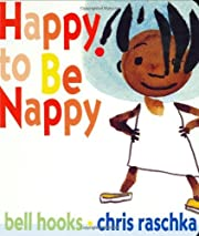 By Bell Hooks Happy to Be Nappy