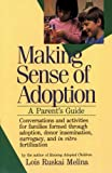 Making Sense of Adoption, Lois R. Melina, 0060963190