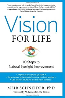 Book Cover: Vision for Life, Revised Edition: Ten Steps to Natural Eyesight Improvement