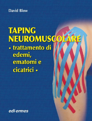 Taping Neuromuscolare Trattamento Di Edemi, Ematomi E Cicatrici