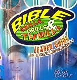 Bible Skills, Drills, and Thrills Activity Bk Gr 1,3 Green Cycle, Donna Arnold, Pam Keith, Wanda King, G. G. Mathis, Joanna Moore, Rhonda VanCleave, 0633194255