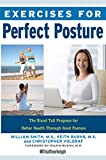 Product review for Exercises for Perfect Posture: The Stand Tall Program for Better Health Through Good Posture