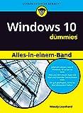 Windows 10 Alles-in-einem-Band für Dummies (German Edition)