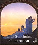 The Symbolist Generation, Pierre L. Mathieu, 0847812189