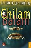 El Libro de los Libros de Chilam Balam (The Book of Books of Chilam Balam), Fondo de Cultura Económica, 9681609778