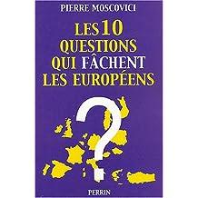 10 questions qui fachent.. europeens