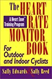 Heart Rate Monitor Book for Outdoor or Indoor Cyclists, Sally Edwards, 1884737803