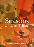 Seasons of the Mind, Bernard Solomon Raskas, 0822542587