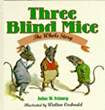 The Three Blind Mice: The Whole Story