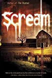 Scream: A Novel