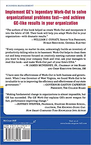 The GE Work-Out : How to Implement GE's Revolutionary Method for ...
