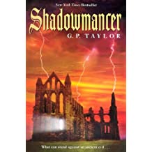 Shadowmancer: What can stand against an ancient evil…