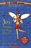 Rainbow Magic Special Edition: Joy the Summer Vacation Fairy