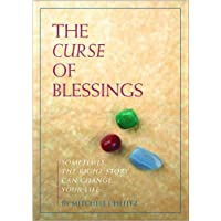 Curse of Blessings: Eye Opening Tales to Transform Your Life