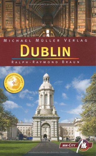Dublin MM-City: Reisehandbuch mit vielen praktischen Tipps