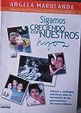 img - for Sigamos Creciendo Con Nuestros Hijos (Spanish Edition) book / textbook / text book