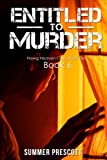 img - for Entitled to Murder (Hawg Heaven Cozy Mysteries) (Volume 6) book / textbook / text book