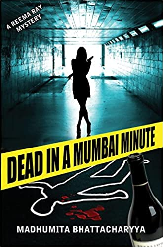 Book Dead in a Mumbai Minute (Reema Ray)