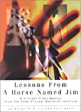 Lessons from Horse Named Jim, Margaret B. Liu and Kate Davis, 0971252904