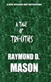 A Tale of Tri-Cities, Raymond Mason, 1456547569
