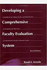 Developing a Comprehensive Faculty Evaluation System: A Handbook for College Faculty and Administrators on Designing and Operating a Comprehensive Faculty Evaluation System Paperback