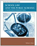 School Law and the Public Schools 9780137072750
