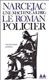 img - for Une machine   lire : Le Roman policier book / textbook / text book