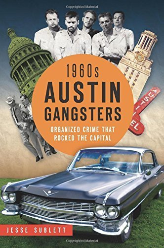 1960s Austin Gangsters: (True Crime) Paperback – March 9, 2015 ()