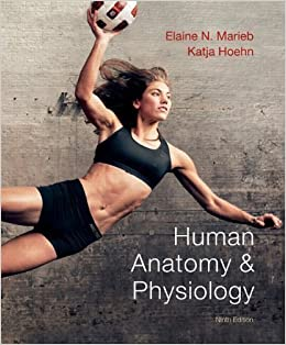 Human anatomy and physiology 9th edition | rent 9780321743268.