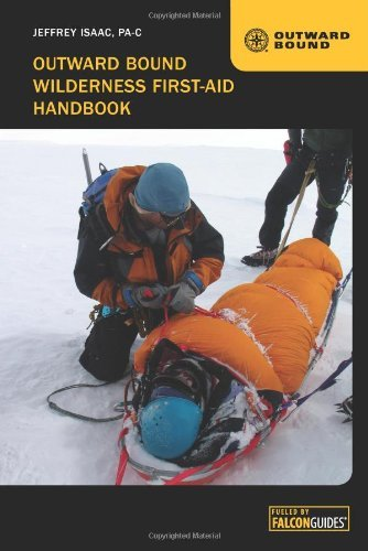 Outward Bound Wilderness First-Aid Handbook by [Isaac, Jeffrey]