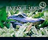 Welcome to Everglades National Park, Nadia Higgins, 1592967027