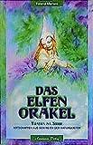 Das Elfen-Orakel. Tuatha na Sidhe. Botschaften aus dem Reich der Naturgeister