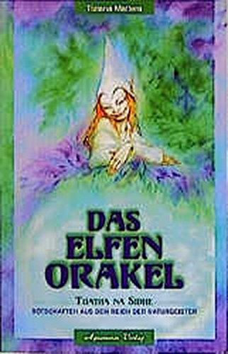 das-elfen-orakel-tuatha-na-sidhe-botschaften-aus-dem-reich-der-naturgeister