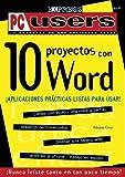 Diez Proyectos con Word Explicados en Espanol, Adriana Cruz, 9879131940