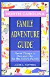 Family Adventure Guide to North Carolina, Jim L. Hoffman, 1564407519