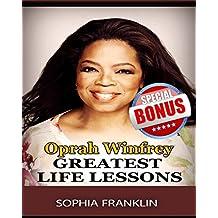 Oprah: Oprah Winfrey, 70 Greatest Life Lessons