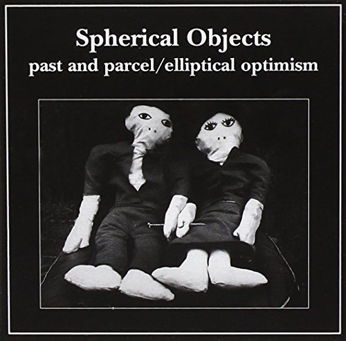 Past and Parcel, Elliptical Optimism by SPHERICAL