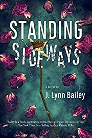 Standing Sideways: A Contemporary Romance Novel