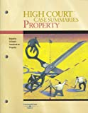 High Court Case Summaries on Property, Keyed to Cribbet, West, 0314198814