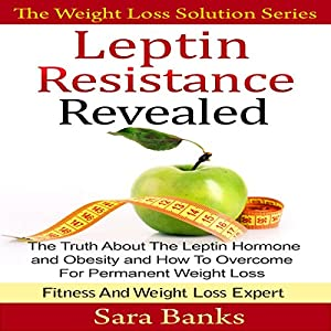 Leptin Resistance Revealed Audiobook