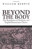 Beyond the Body, William Kerwin, 1558494820