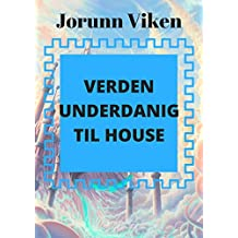 Verden underdanig til House (Norwegian Edition)