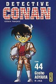 Détective Conan, tome 44 par Gôshô Aoyama