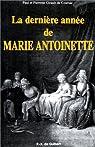 La dernière année de Marie-Antoinette par Girault de Coursac