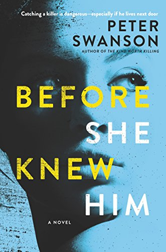 Before She Knew Him: A Novel by [Swanson, Peter]