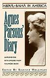 Abdu'l-Baha in America, Agnes Parsons, 093377091X
