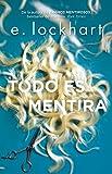 Todo es mentira / Genuine Fraud (Spanish Edition)