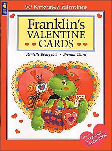 Franklins Valentine Cards Paulette Bourgeois Brenda Clark