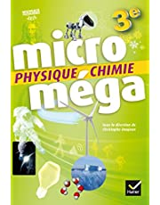 Micromega - Physique-Chimie 3e Ed. 2016 - Livre eleve (Microméga collège)