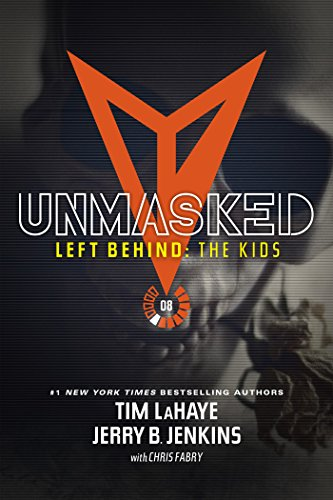 Unmasked left behind the kids collection book 8 kindle unmasked left behind the kids collection book 8 by jenkins jerry fandeluxe Gallery